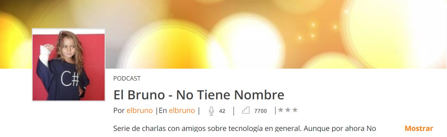 Cabecera del Podcast No Tiene Nombre de El Bruno