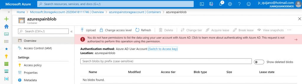 """Se muestra el error """"You don't have permissiones to list the data using your user account with Azure AD"""" en el listado de contenido de un Blob."""