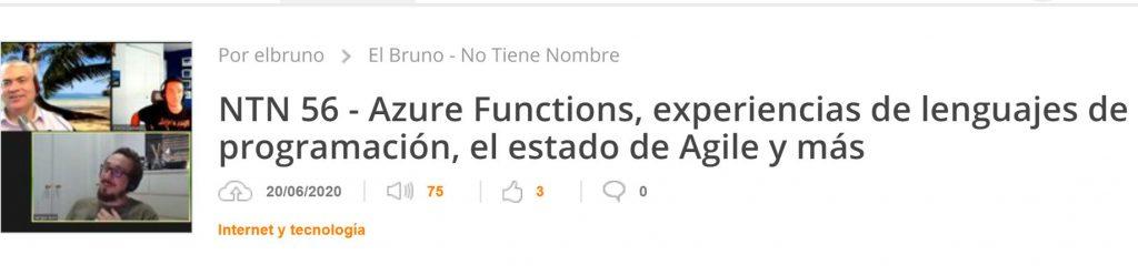 NTN 56 - Azure Functions, experiencias de lenguajes de programación, el estado de Agile y más