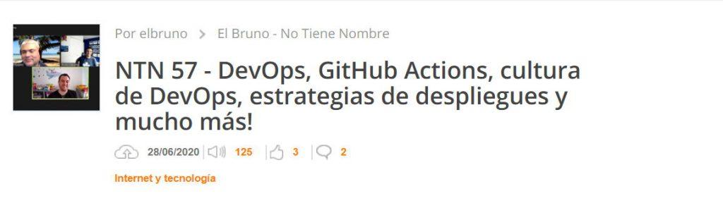 NTN 57 con Sergio Navarro sobre Devops, GitHub Actions y más...
